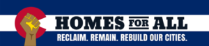 Homes for all logo, reclaim, remain, rebuild our cities
